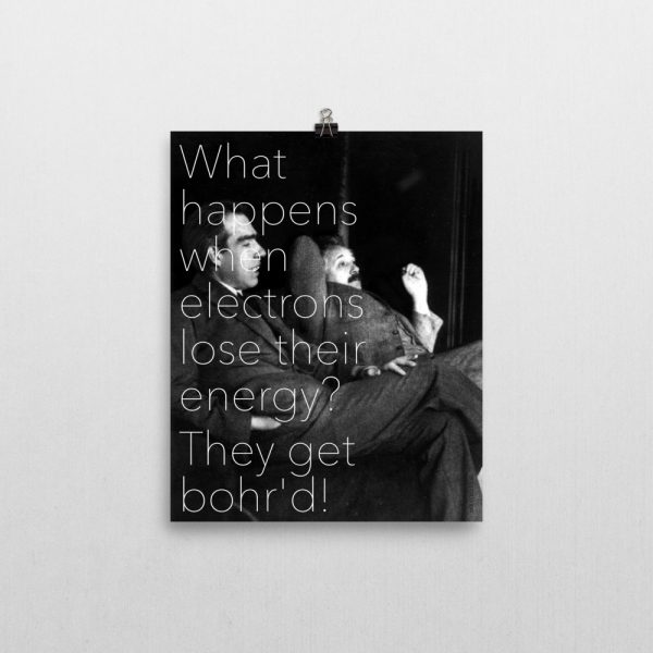Bohr'd Electrons Poster 8x10