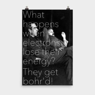 Bohr'd Electrons Print 24×36