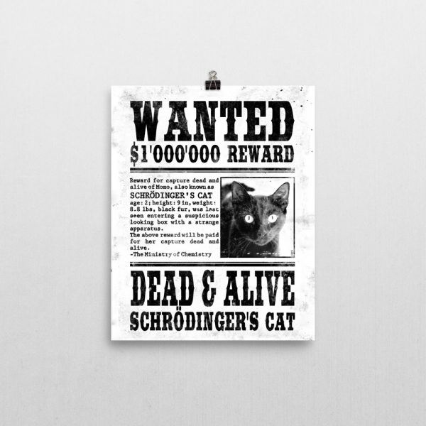 Schrödinger's Cat Wanted Poster 8x10