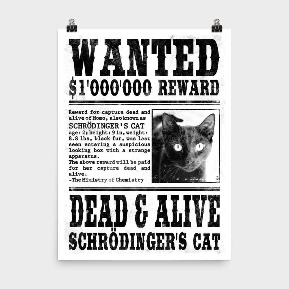 Schrödinger\'s Cat Wanted Poster – MOLECULE STORE