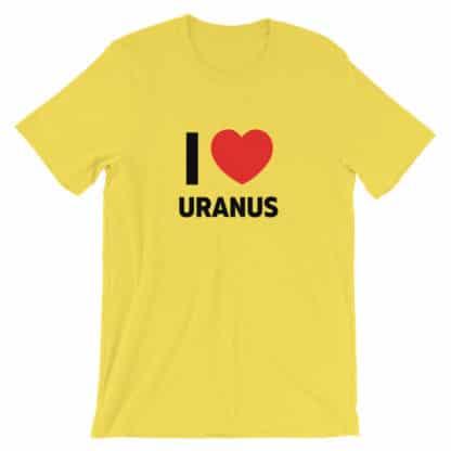 I love Uranus t-shirt yellow