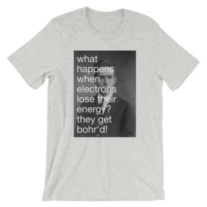 Bohr'd Electrons T-Shirt grey
