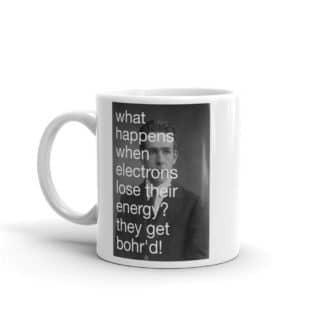 Bohr'd Electrons Mug