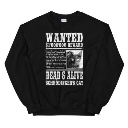 Schrödinger's Cat Wanted sweatshirt black