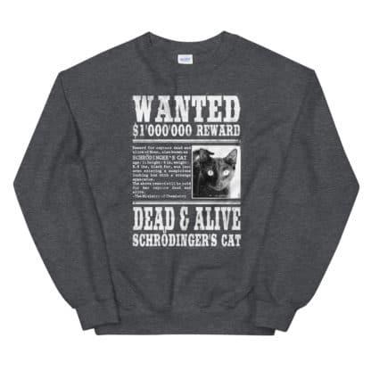 Schrödinger's Cat Wanted sweatshirt grey